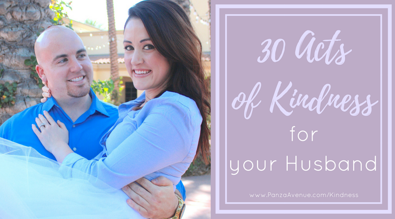 New ways to keep your marriage fresh and engaged. 30 acts of kindness for your husband.